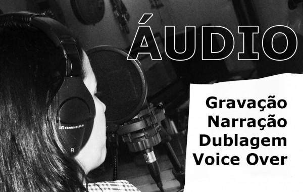 Dublagem e Gravação de Àudio